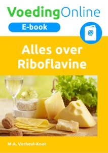 Alles over Riboflavine