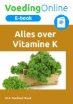 Alles over Vitamine K